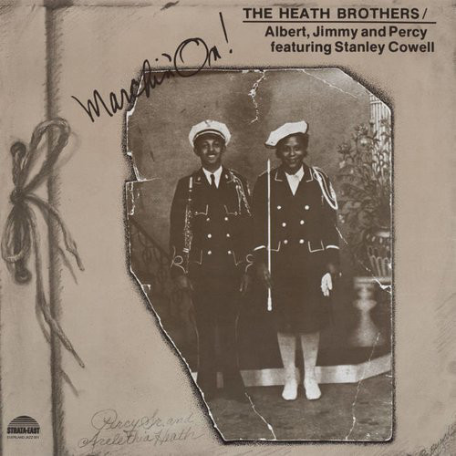 The Heath Brothers - Marchin' On! (LP, Album, RE)