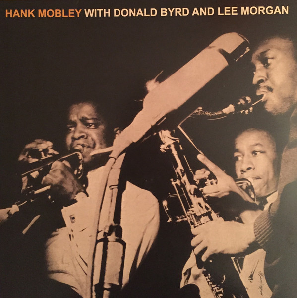 Hank Mobley Sextet - Hank Mobley With Donald Byrd And Lee Morgan (LP, Album, RE)