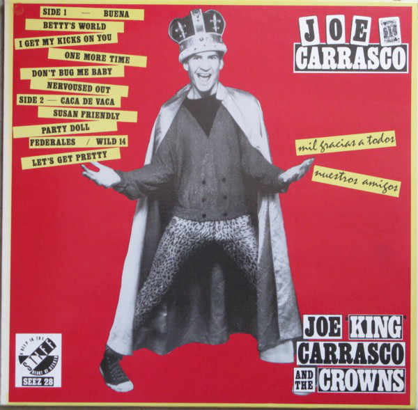 Joe King Carrasco & The Crowns - Mil Gracias A Tudos Nuestros Amigos (LP, Album)