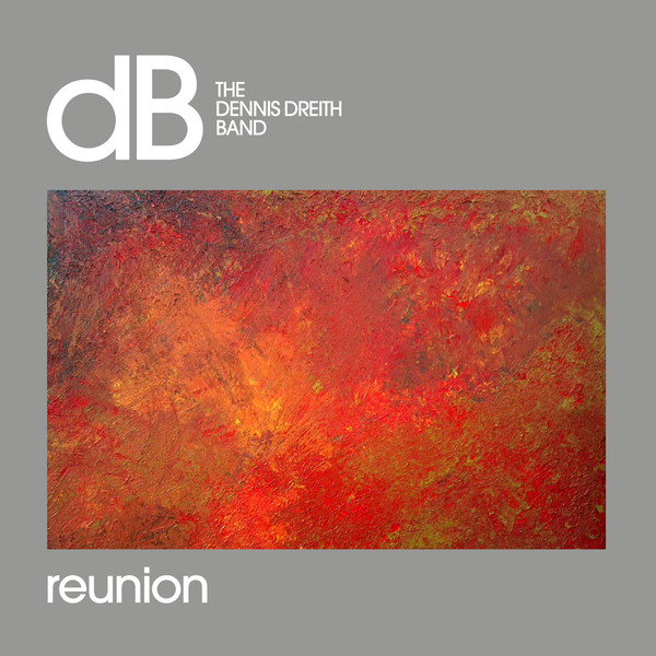 The Dennis Dreith Band - Reunion (LP, Album, gat)