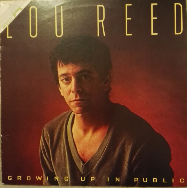 Lou Reed - Growing Up In Public (LP, Album, RE)