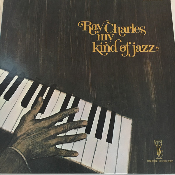 Ray Charles - My Kind Of Jazz (LP, Album)