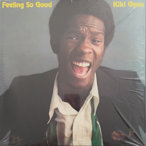 Kiki Gyan - Feeling So Good (LP, Album, RE)