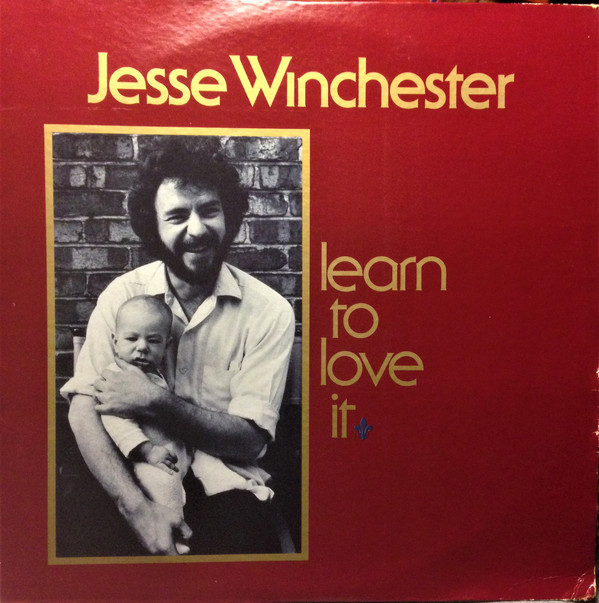 Jesse Winchester - Learn To Love It (LP, Album)