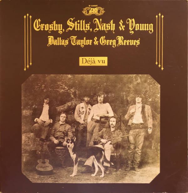 Crosby, Stills, Nash & Young - Déjà Vu (LP, Album, Gat)