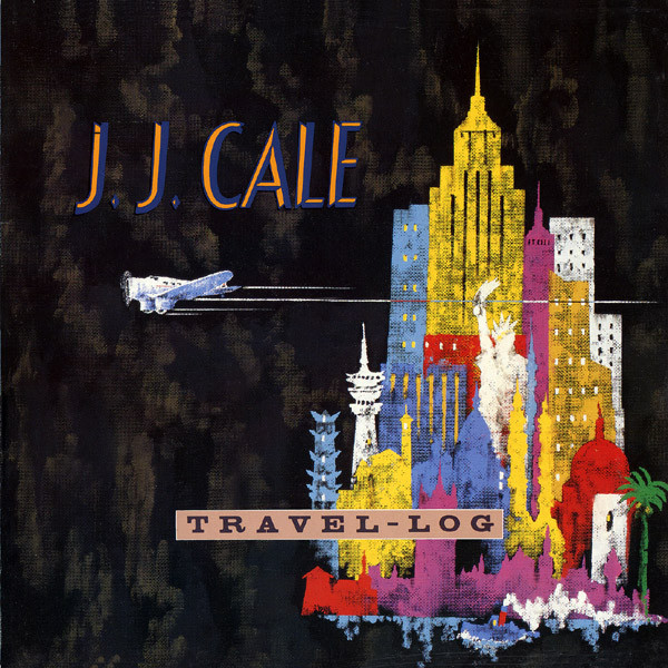 J.J. Cale - Travel-Log (LP, Album)