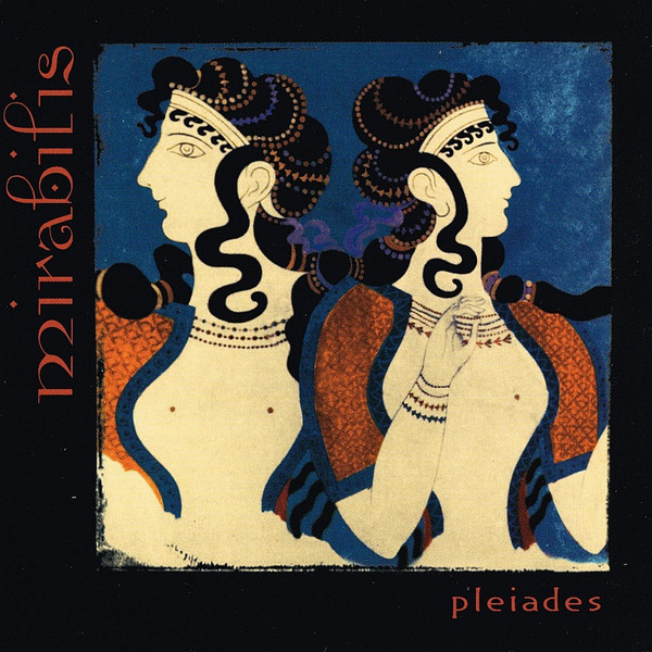 Mirabilis - Pleiades (CD, Album, RE)