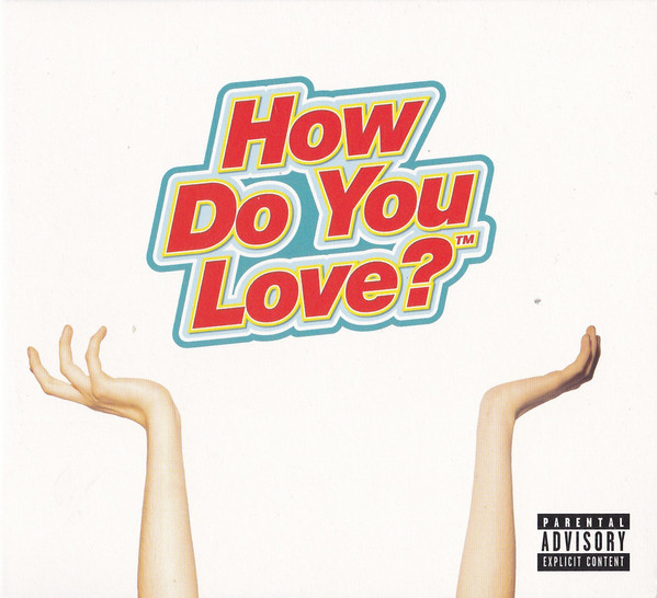 The Regrettes (3) - How Do You Love? (CD, Album)