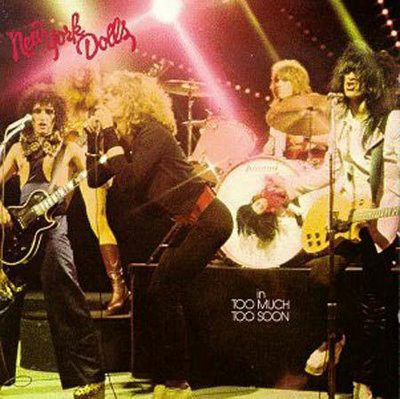 New York Dolls - Too Much Too Soon (LP, Album, RE, 180)