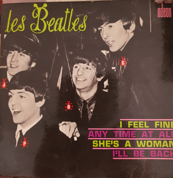 Les Beatles* - I Feel Fine (7