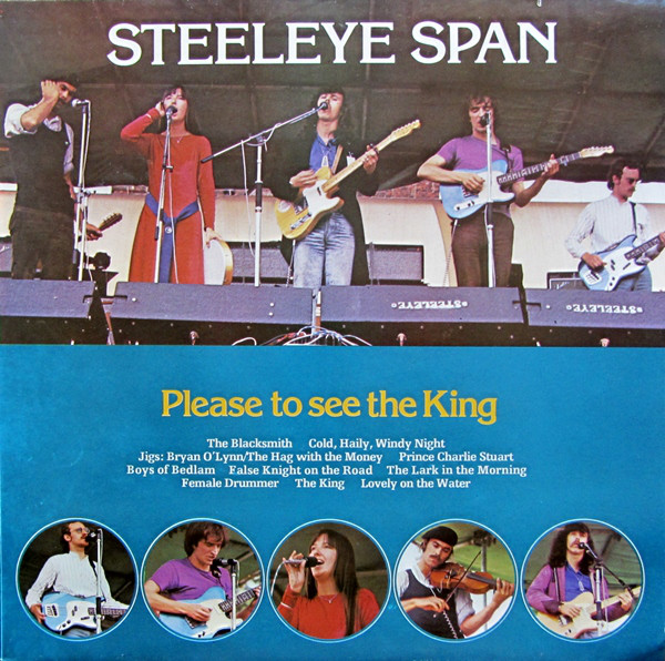 Steeleye Span - Please To See The King (LP, Album, RE)
