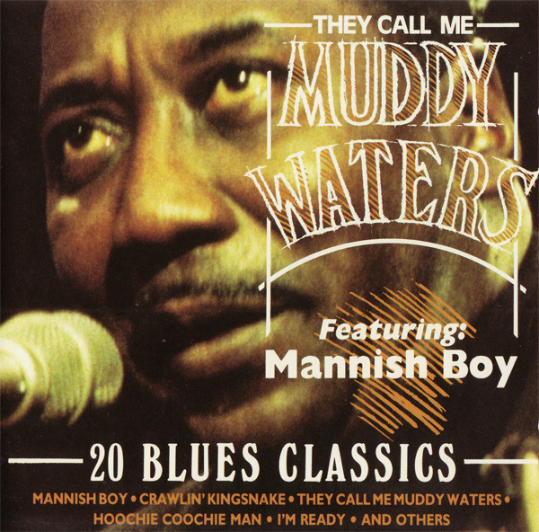 Muddy Waters - They Call Me Muddy Waters - 20 Blues Classics (CD, Comp)
