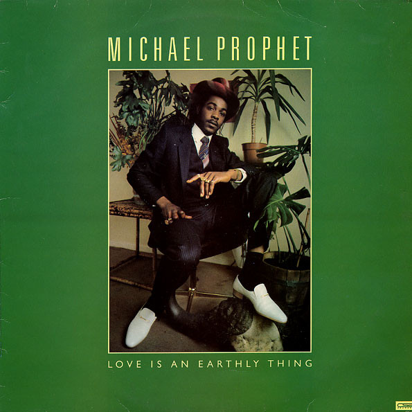 Michael Prophet - Love Is An Earthly Thing (LP)