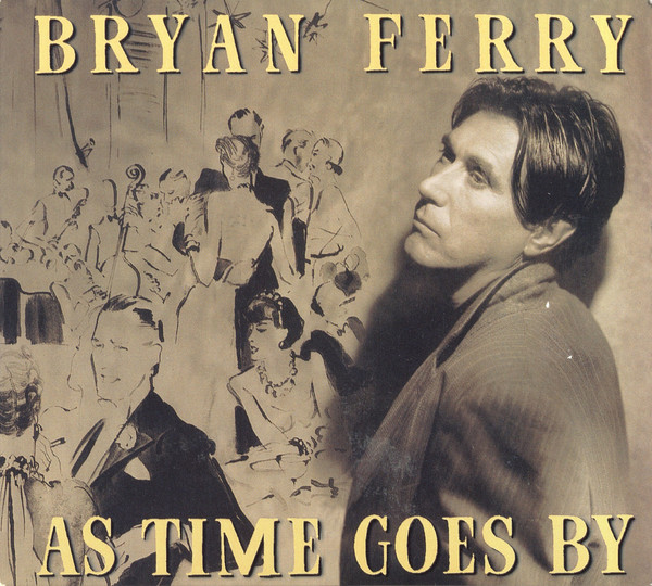 Bryan Ferry - As Time Goes By (CD, Album, Dig)
