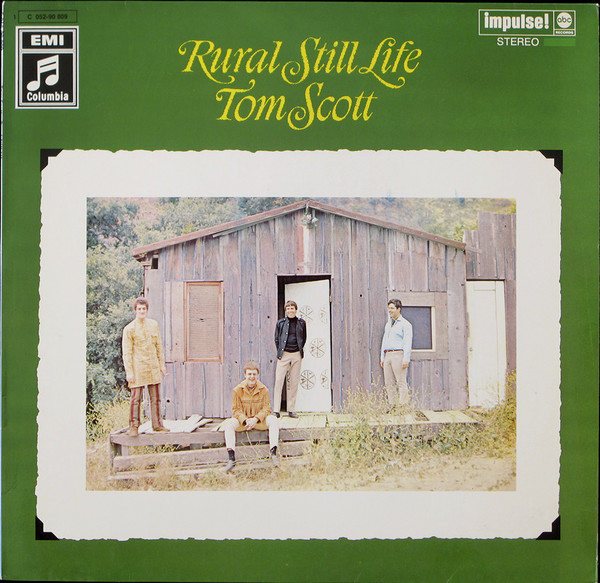 Tom Scott - Rural Still Life (LP, Album)