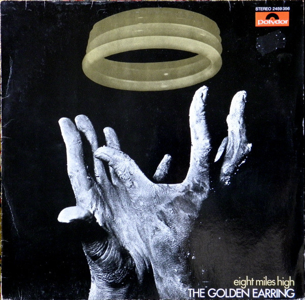 The Golden Earring* - Eight Miles High (LP, Album, RP)