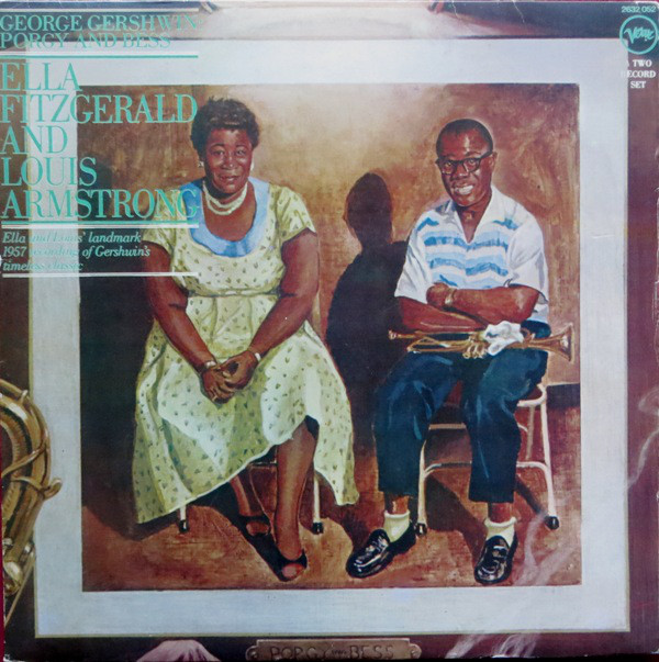 Ella Fitzgerald And Louis Armstrong - Porgy And Bess (2xLP, Album, RE)