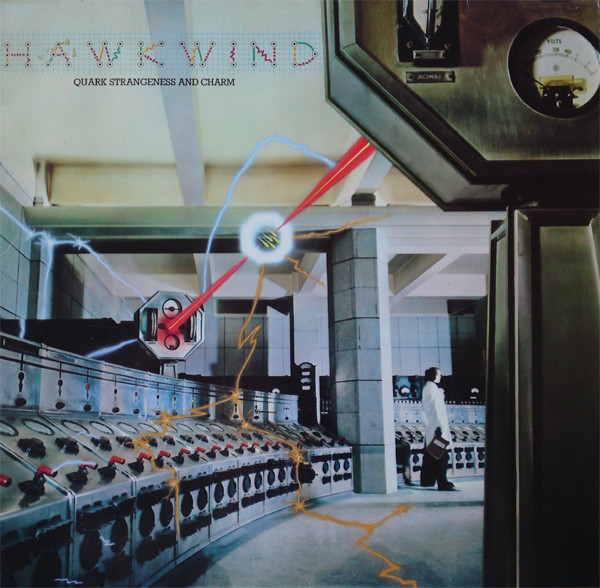 Hawkwind - Quark, Strangeness And Charm (LP, Album, RE)