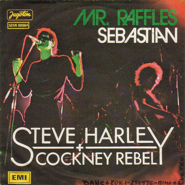 Steve Harley + Cockney Rebel* - Mr. Raffles / Sebastian (7