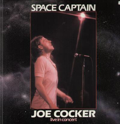 Joe Cocker - Space Captain - Live In Concert (LP, Comp)
