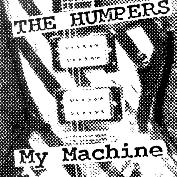 The Humpers - My Machine (LP, Album)