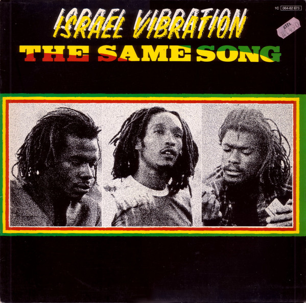Israel Vibration - The Same Song (LP, Album)