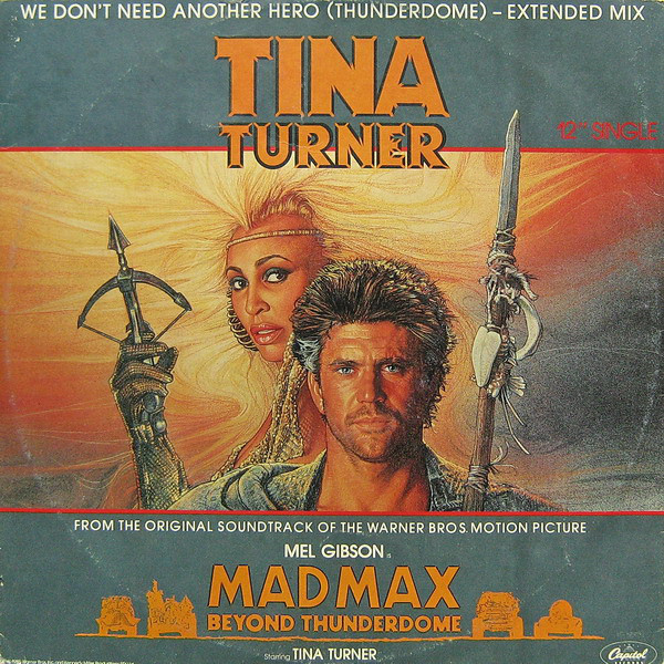 Tina Turner - We Don't Need Another Hero (Thunderdome) - Extended Mix (12