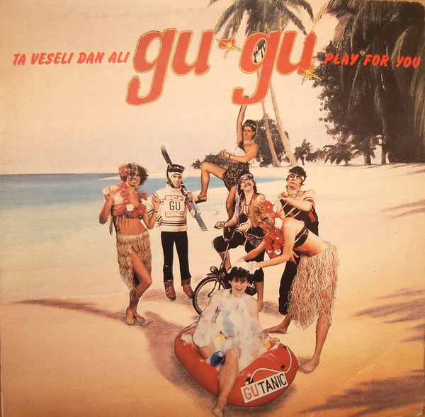 Gu-Gu - Ta Veseli Dan Ali Gu-Gu Play For You (LP, Album)