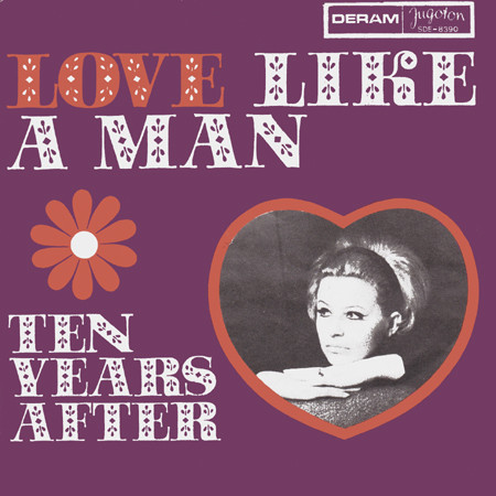 Ten Years After - Love Like A Man (7