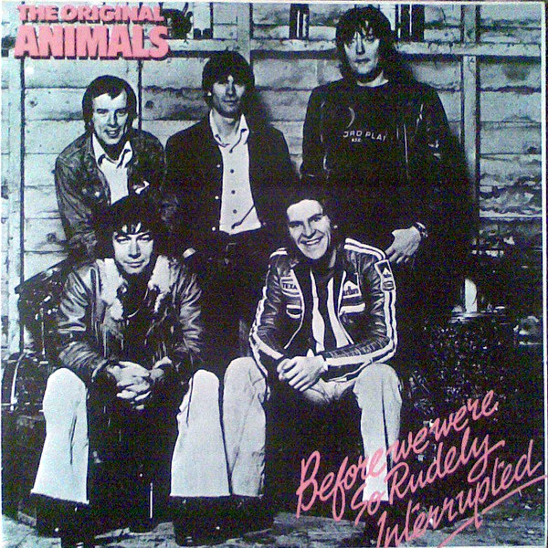 The Original Animals* - Before We Were So Rudely Interrupted (LP, Album)