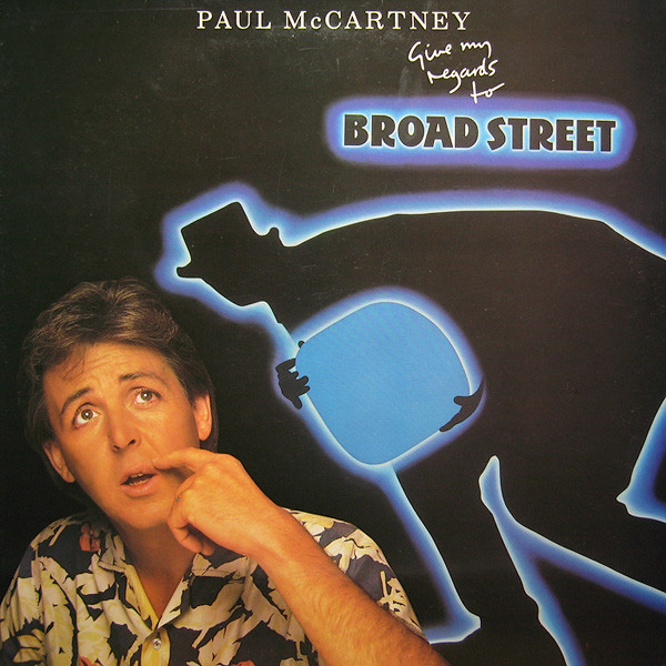 Paul McCartney - Give My Regards To Broad Street (LP, Album)