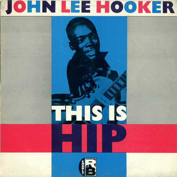 John Lee Hooker - This Is Hip (LP, Comp)