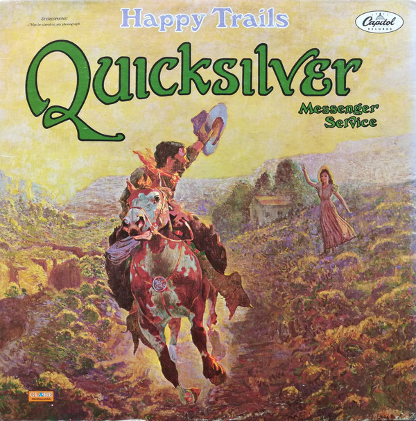 Quicksilver Messenger Service - Happy Trails (LP, Album, RP)