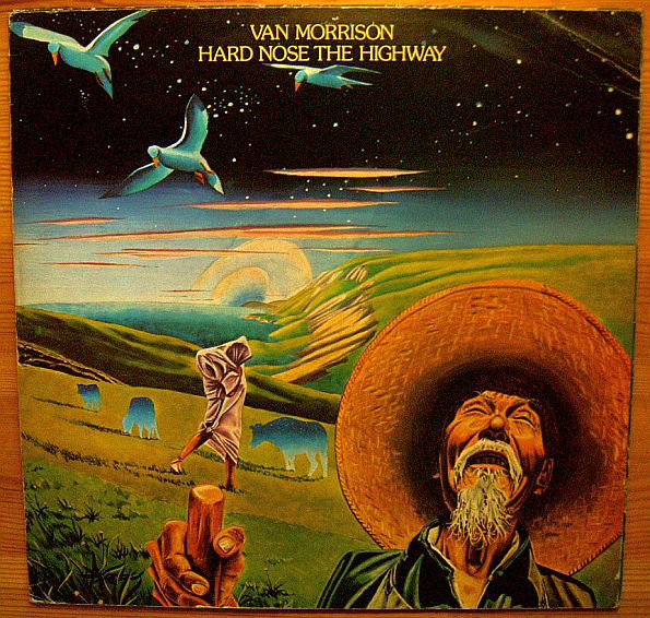 Van Morrison - Hard Nose The Highway (LP, Album)