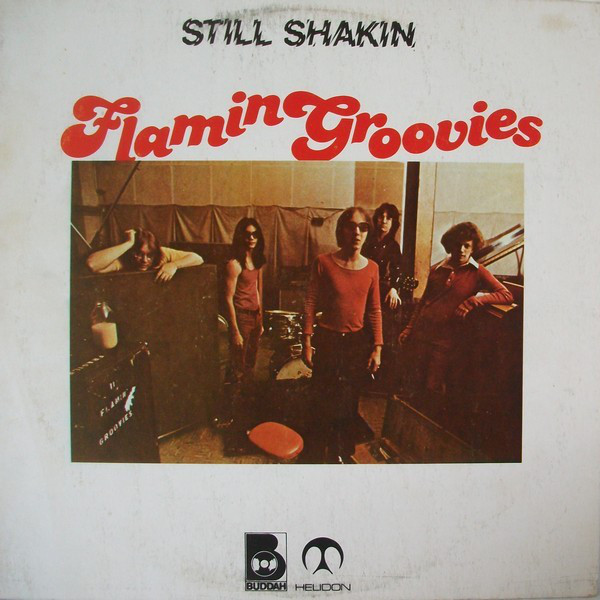 Flamin Groovies* - Still Shakin (LP, Comp)