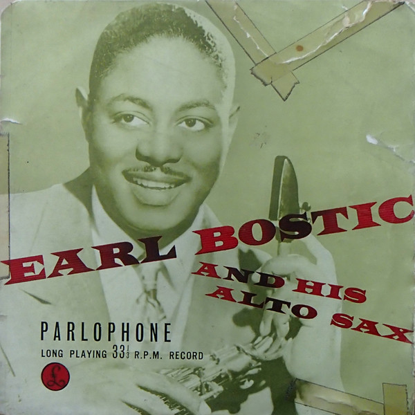 Earl Bostic And His Orchestra - Earl Bostic And His Alto Sax (10