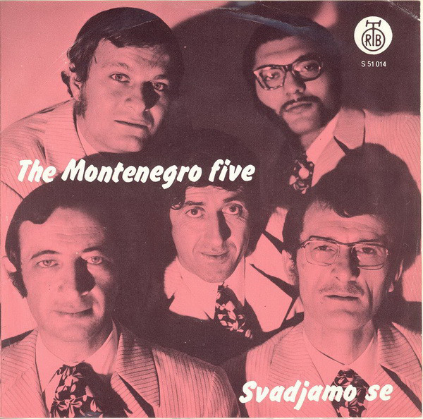 The Montenegro Five - Svadjamo Se (7