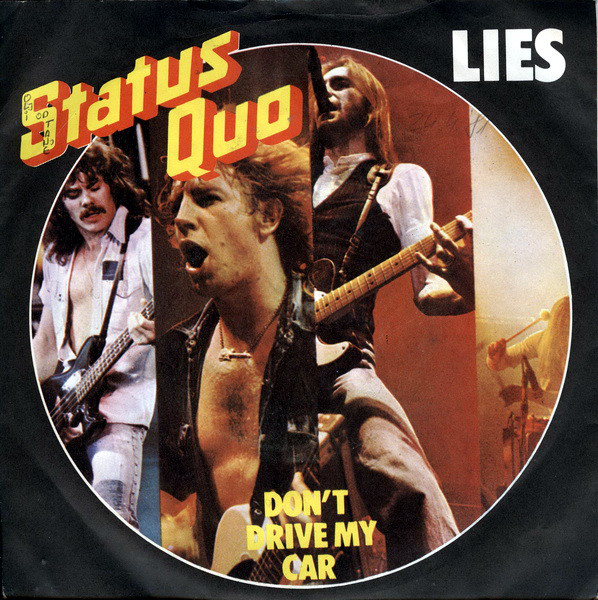 Status Quo - Lies / Don't Drive My Car (7