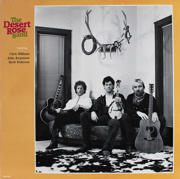 Desert Rose Band - The Desert Rose Band (LP, Album)
