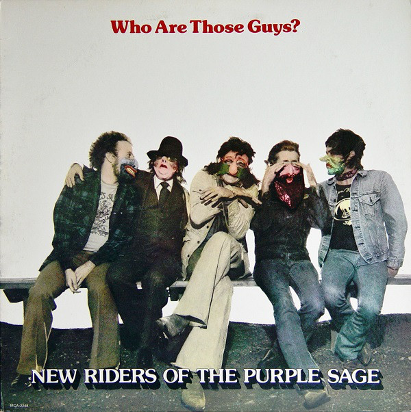 New Riders Of The Purple Sage - Who Are Those Guys? (LP, Album, Pin)