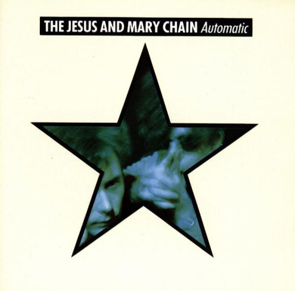 The Jesus And Mary Chain - Automatic (LP, Album)