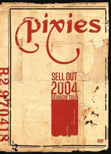 Pixies - Sell Out 2004 Reunion Tour (DVD-V, PAL)