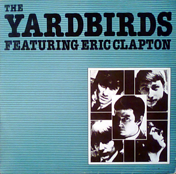 The Yardbirds Featuring Eric Clapton - The Yardbirds Featuring Eric Clapton (LP, Comp)