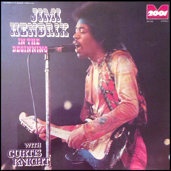 Jimi Hendrix with Curtis Knight - In The Beginning (LP)