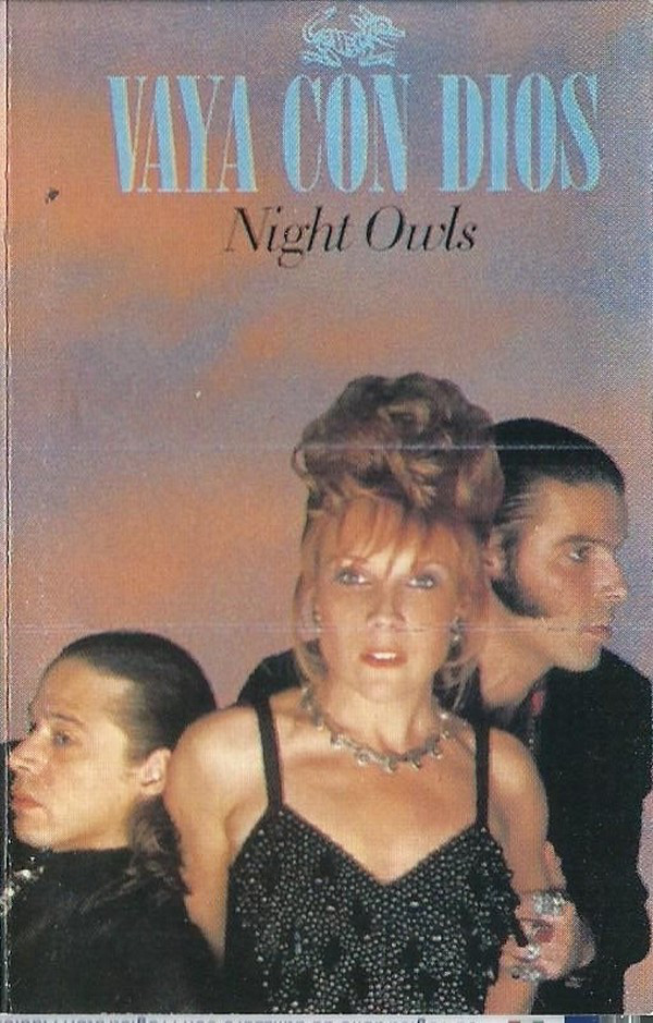Vaya Con Dios - Night Owls (Cass, Album)
