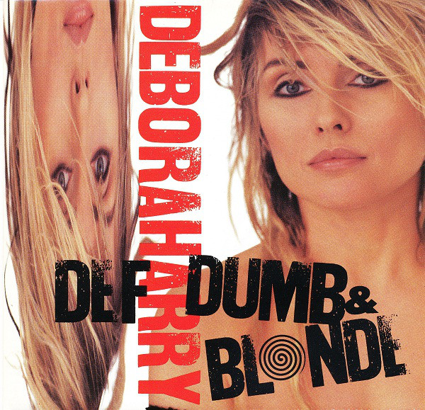 Deborah Harry - Def, Dumb & Blonde (LP, Album)