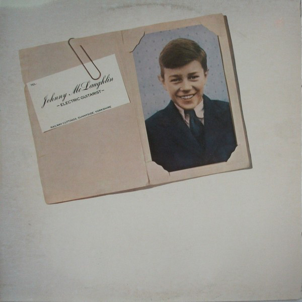 Johnny McLaughlin* - Electric Guitarist (LP, Album)