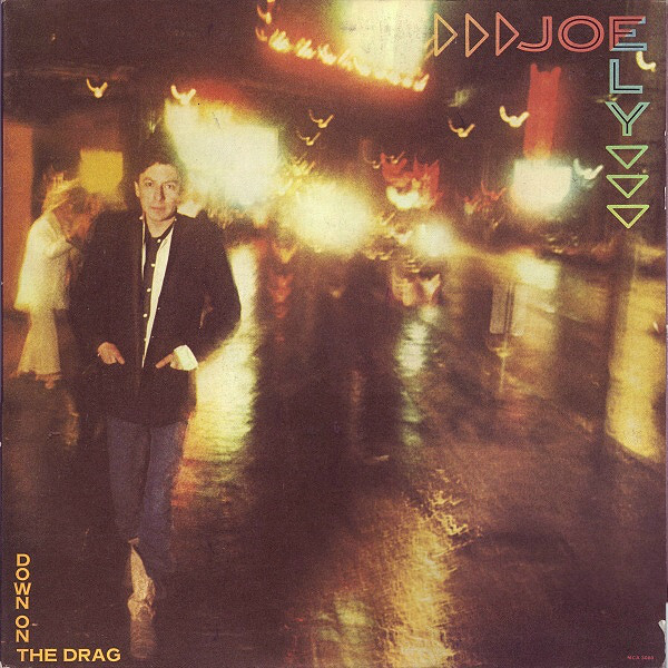 Joe Ely - Down On The Drag (LP, Album)