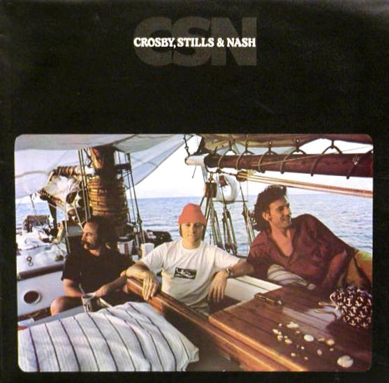 Crosby, Stills & Nash - CSN (LP, Album, Pre)