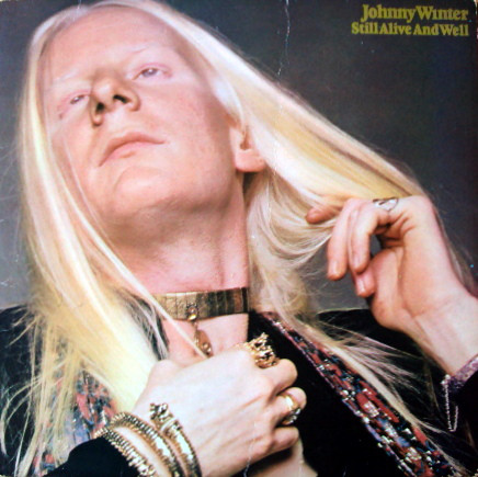 Johnny Winter - Still Alive And Well (LP, Album)